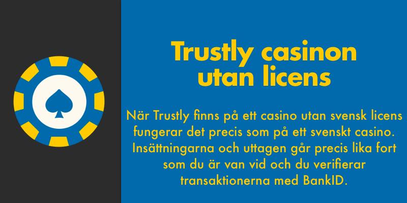 casino utan svensk licens med trustly fungerar som svenska casinon